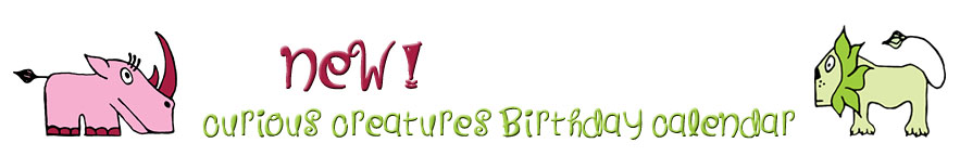 Curious Creatures Birthday Calendars